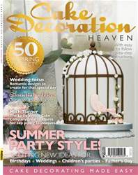 Cake Decoration Heaven Summer 13 issue Cake Decoration Heaven Summer 13