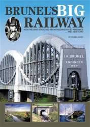 Brunel's Big Railway issue Brunel's Big Railway