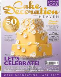 Cake Decoration Heaven Summer 12 issue Cake Decoration Heaven Summer 12