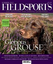 Fieldsports Magazine Summer 2013 issue Fieldsports Magazine Summer 2013