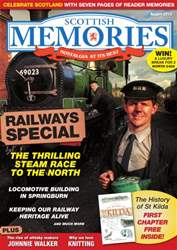 Scottish Memories August 2013 issue Scottish Memories August 2013