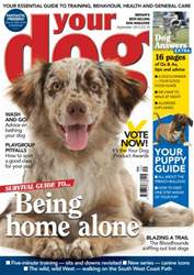 Your Dog Magazine September 2013 issue Your Dog Magazine September 2013