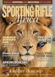 Sporting Rifle Africa - issue 1 issue Sporting Rifle Africa - issue 1