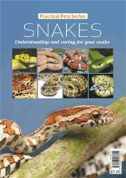 Practical Pets Series: Snakes issue Practical Pets Series: Snakes