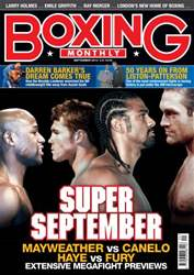 Boxing Monthly September 2013 issue Boxing Monthly September 2013