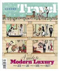 Luxury Travel 56 Spring 2013 issue Luxury Travel 56 Spring 2013