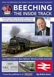 Beeching - the inside track issue Beeching - the inside track