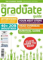 The Graduate Guide 2013 issue The Graduate Guide 2013