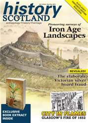 History Scotland Nov-Dec 2013 issue History Scotland Nov-Dec 2013