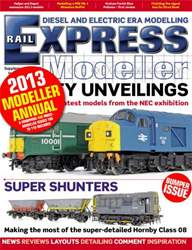 Rail Express Modeller Annual 2013 issue Rail Express Modeller Annual 2013