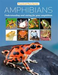 Practical Pets Series:Amphibians issue Practical Pets Series:Amphibians