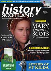 History Scotland - Jan-Feb 2014 issue History Scotland - Jan-Feb 2014