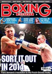 Boxing Monthly January 2014 issue Boxing Monthly January 2014