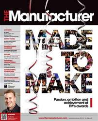 The Manufacturer December 2013 / January 2014 issue The Manufacturer December 2013 / January 2014