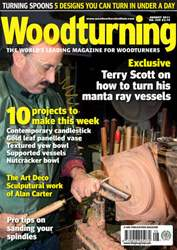 Woodturning Issue August 2011 issue Woodturning Issue August 2011