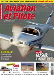 Aviation et Pilote Janvier 2014 issue Aviation et Pilote Janvier 2014