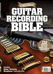 Guitar Recording Bible issue Guitar Recording Bible