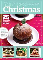 Your Best Ever Christmas issue Your Best Ever Christmas