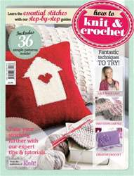 How to Knit & Crochet issue How to Knit & Crochet