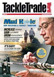 Tackle Trade World - March 2014 issue Tackle Trade World - March 2014