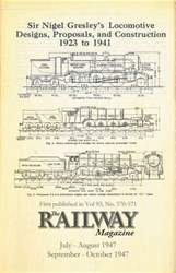 Sir Nigel Gresley's Locomotive Designs issue Sir Nigel Gresley's Locomotive Designs