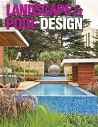 Australia's Best Landscape & Pool Design issue Australia's Best Landscape & Pool Design