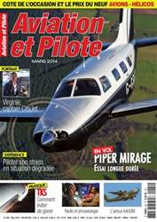 Aviation et Pilote Mars 2014 N°482 issue Aviation et Pilote Mars 2014 N°482