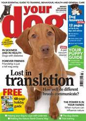 Your Dog Magazine May 2014 issue Your Dog Magazine May 2014