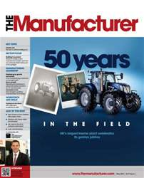 The Manufacturer May 2014 issue The Manufacturer May 2014