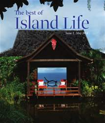 The Best of Island Life - Issue 2 - May 2014 issue The Best of Island Life - Issue 2 - May 2014