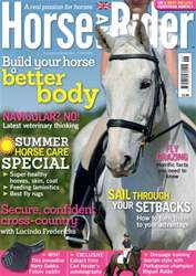 Horse&Rider Magazine – June 2014 – Summer Horse Care Special issue Horse&Rider Magazine – June 2014 – Summer Horse Care Special