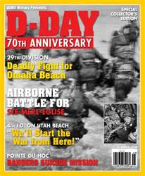 Summer 2014 - D-Day 70th Anniversary issue Summer 2014 - D-Day 70th Anniversary