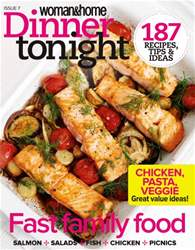 Woman & Home Dinner Tonight issue Woman & Home Dinner Tonight