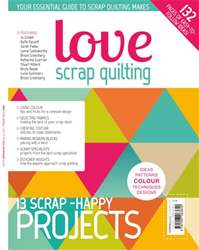 Love Scrap Quilting issue Love Scrap Quilting