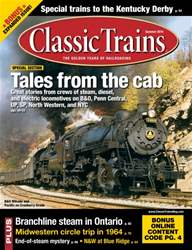 June 2014 Classic Trains issue June 2014 Classic Trains