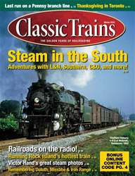 December 2013 Classic Trains issue December 2013 Classic Trains