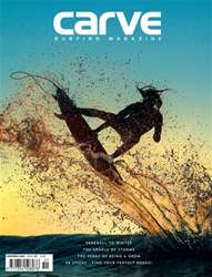 Carve Surfing Magazine Issue 151 issue Carve Surfing Magazine Issue 151
