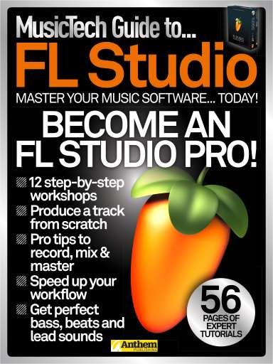 Music Tech Guide to…FL Studio Preview