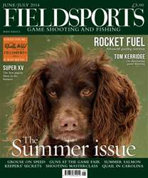 Fieldsports Magazine June/July 2014 issue Fieldsports Magazine June/July 2014