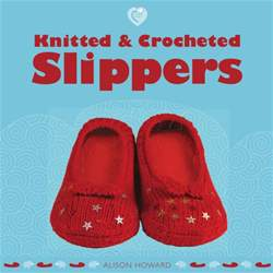 Knitted & Crochet Slippers issue Knitted & Crochet Slippers