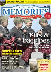 July 2014 - Kilts & Bagpipes - tales of our treasured national symbols issue July 2014 - Kilts & Bagpipes - tales of our treasured national symbols