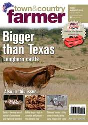 Town & Country Farmer - July/August 2014 issue Town & Country Farmer - July/August 2014