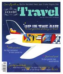 Luxury Travel 59 Winter 2014 issue Luxury Travel 59 Winter 2014