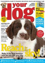 Your Dog Magazine August 2014 issue Your Dog Magazine August 2014