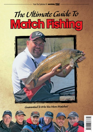 Match fishing magazine the ultimate guide to match for Ultimate match fishing