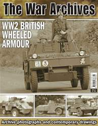 No.4 The War Archives - Wheeled Armour WW2 issue No.4 The War Archives - Wheeled Armour WW2