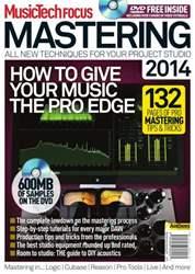 MusicTech Focus Mastering 2014 issue MusicTech Focus Mastering 2014