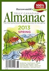 Harrowsmith's Almanac Spring 2013 issue Harrowsmith's Almanac Spring 2013