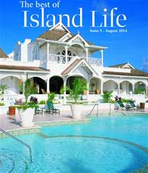 The Best of Island Life - Issue 5 - August 2014 issue The Best of Island Life - Issue 5 - August 2014