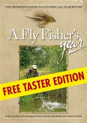 A Fly Fisher's Year - FREE TASTER EDITION issue A Fly Fisher's Year - FREE TASTER EDITION